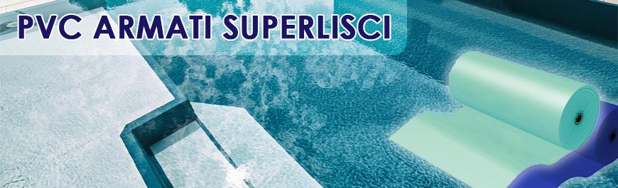Liner pvc armato superliscio