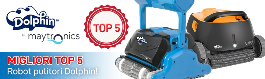 I migliori 5 robot pulitori piscina Dolphin Maytronics