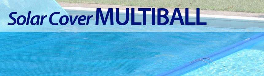 coperture estive isotermiche Multiball per piscine interrate